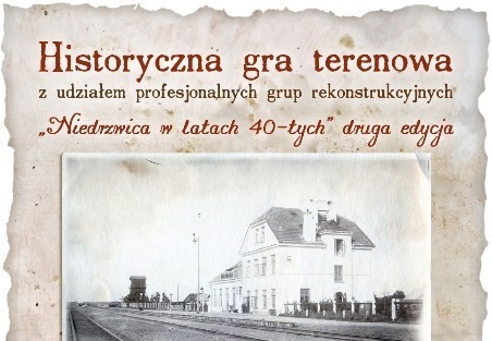 """Gra terenowa """"Niedrzwica w latach czterdziestych""""  II edycja"""